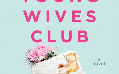 GIVEAWAY! Win an advance copy of The Young Wives Club