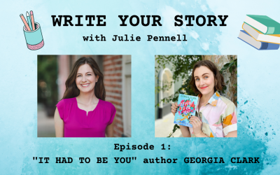 """""""Write Your Story"""" Episode 1: Interview with Author Georgia Clark"""
